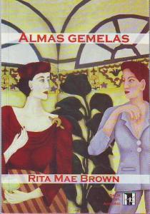 Almas Gemelas de Rita Mae Brown